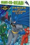 Heroes of Gotham City (Batman) - J.E. Bright, Patrick Spaziante