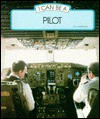 I Can Be a Pilot - June Behrens