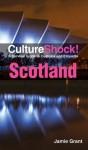 CultureShock! Scotland - Jamie Grant