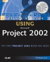 Special Edition Using Microsoft Project 2002 - Tim Pyron