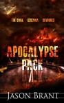Apocalypse Pack (Three Apocalyptic Thrillers) - Jason Brant