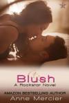 Blush - Anne Mercier