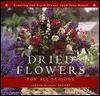 Dried Flowers for All Seasons - Jan Gertley, Michael Gertley