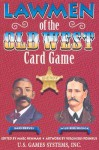 Lawmen of the Old West Card Game - Marc Newman
