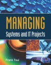 Managing Systems and It Projects - Frank Tsui