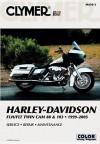 Clymer Harley-Davidson FLH/FLT Twin Cam 88 & 103 1999-2005 (Clymer Motorcycle Repair) - Ed Scott