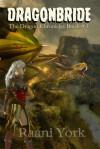Dragonbride - Raani York