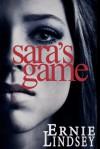 Sara's Game - Ernie Lindsey