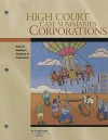 High Court Case Summaries on Corporations, Keyed to Hamilton, 10th Edition - West Publishing Group