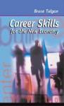 Career Skills for the New Economy - Bruce Tulgan