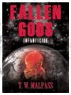 Infanticide (Fallen Gods Saga Book 2) - T.W. Malpass, Kate Dunn, Michael Buxton