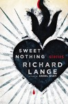 Sweet Nothing: Stories - Richard Lange