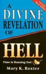 Divine Revelation Of Hell - Mary K. Baxter