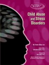 Child Abuse and Stress Disorders (Psychological Disorders) - M. Foster Olive, Christine Collins, Pat Levitt