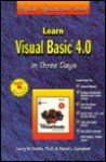 Learn Visual Basic 4.0 in Three Days (Popular Applications Series) - Larry W. Smith, David L. Campbell