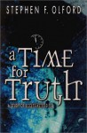 A Time for Truth: A Study of Ecclesiastes 3: 1-8 - Stephen F. Olford