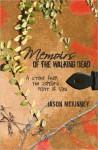 Memoirs of the Walking Dead - Jason McKinney, Tabitha McKinney