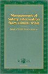 Management of Safety Information from Clinical Trials: Report of Cioms Working Group VI - Who