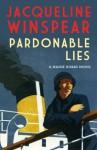 Pardonable Lies: 3 (Maisie Dobbs) - Jacqueline Winspear