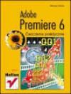 Adobe Premiere 6 : ćwiczenia praktyczne - Maciej Gdula