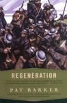 By Pat Barker - Regeneration (6.1.1993) - Pat Barker