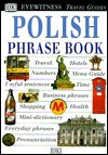 Eyewitness Travel Phrase Book: Polish - Danusia Stok