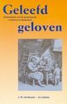 Geleefd geloven. Geschiedenis van de protestantse vroomheid in Nederland - A. Th. van Deursen, G.J. Schutte
