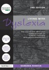 Living With Dyslexia: The social and emotional consequences of specific learning difficulties/disabilities (David Fulton / Nasen) - Barbara Riddick, Angela Fawcett