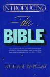 Introducing the Bible - William Barclay