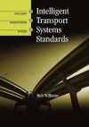Intelligent Transport Systems Standards - Bob Williams