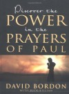 Discover The Power In The Prayers Of Paul - David Bordon