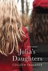 Julia's Daughters - Colleen Faulkner
