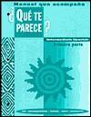 Manual Que Acompana Que Te Parece?: Intermediate Spanish - James F. Lee, Dolly Jesusita Young, Rodney Bransdorfer