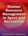 Human Resource Management in Sport and Recreation - 2nd Edition - P. Chelladurai