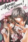 Avoue que tu m'aimes! #01 - Aya Oda