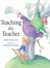 Teaching the Teacher - Joan Van Loon, Chantal Stewart