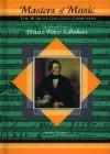 Franz Peter Schubert (Musicmakers: World's Greatest Composers) (Masters of Music) - John Bankston