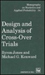 Design Analysis Cross Over Trial - Byron Jones, Michael G. Kenward