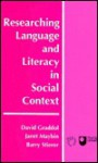 Researching language and literacy in social context: a reader - Graddol, Janet Maybin