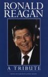 Ronald Reagan: A Tribute - Geoffrey Giuliano