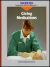 Giving Medications - Springhouse Publishing