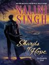 Shards of Hope (Psy/Changeling) - Nalini Singh, Angela Dawe