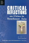 Critical Reflections On Cities In Southeast Asia (Asian Social Science) - Tim Bunnell