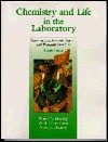 Chemistry and Life in the Laboratory: Experiments in General, Organic, and Biological Chemistry - Victor L. Heasley, Christensen Val J., Heasley Gene E.