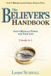 Believer's Handbook, The (5 in 1 Anthology): God's Miracle Power for Your Life - Lester Sumrall