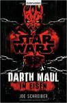 Star Wars(TM) Darth Maul: In Eisen: Roman ( 18. August 2014 ) - Joe Schreiber