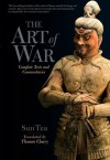 The Art of War: Complete Texts and Commentaries - Sun Tzu, Thomas Cleary