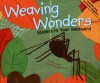 Weaving Wonders: Spiders in Your Backyard - Nancy Loewen, Rick Peterson