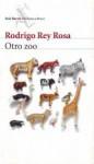 Otro zoo - Rodrigo Rey Rosa