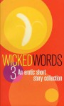 Wicked Words 3 - Kerri Sharp